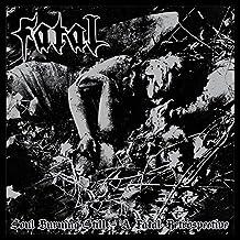 Soul Burning Still:a Fatal Ret [Vinyl LP]