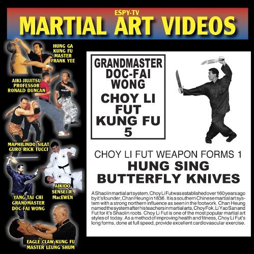 choy-li-fut-kung-fu-5-grandmaster-doc-fai-wong-weapons-video-1-hung-sing-butterfly-knives
