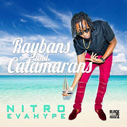 RayBans & Catamarans [Explicit]