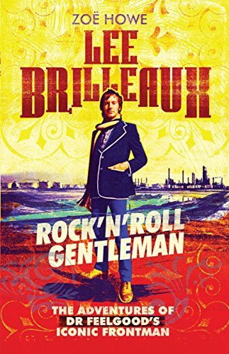 lee-brilleaux-rockeurtmneurtmroll-gentleman-the-adventures-of-dr-feelgoods-iconic-frontman