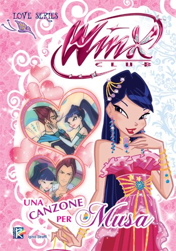 Una canzone per Musa (Winx Club) (Love Series)
