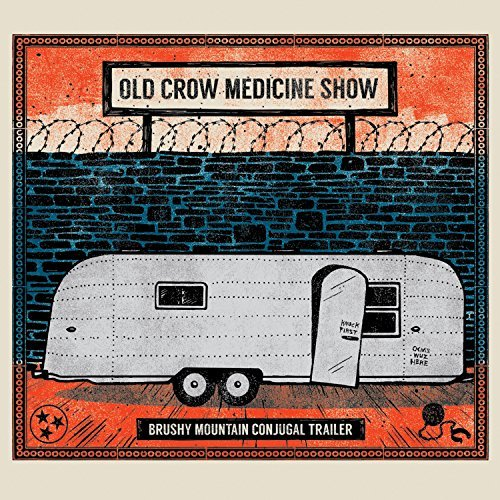 brushy-mountain-conjugal-trail-by-old-crow-medicine-show