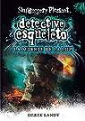 Detective esqueleto: La muerte de la luz par Landy