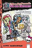 Monster High. Monsterfreunde für die Ewigkeit: Höllisch gute Schauerstorys, Gruseltrends und Freundschaftstipps bei Amazon kaufen