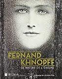 Fernand Khnopff - Le maître de l'énigme