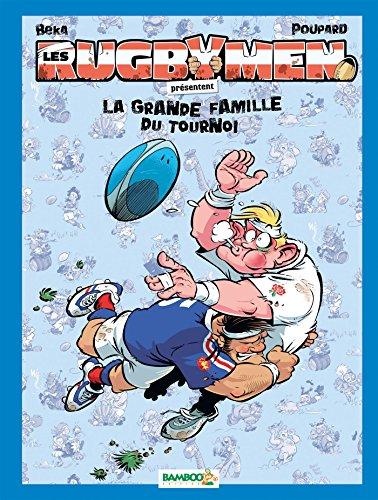 Les Rugbymen : La grande famille du tournoi : Avec un jeu de 7 familles inédit