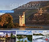 Der Rhein Globetrotter - Kalender 2017 - Von wilden Wassern und romantischen Burgen - Heye-Verlag - Wandkalender - 45 cm x 39 cm