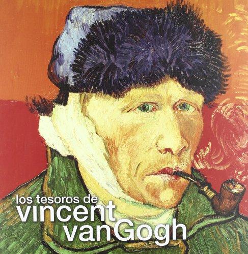 Tesoros de Vincent Van Gogh (TESOROS DE LA HISTORIA) por Cornelia Homburg