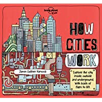 How Cities Work 1 (LP Kids) (Lonely Planet Kids)