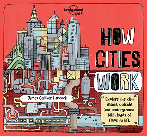 Lonely Planet Kids: How Cities Work - Geprägte Klappe
