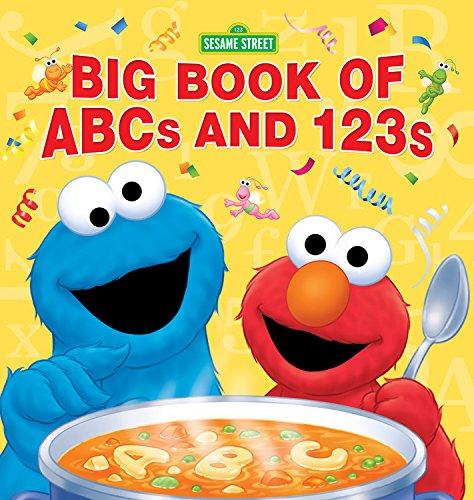 Sesame Street Big Book of ABCs and 123s (Cookie Monster Letter)