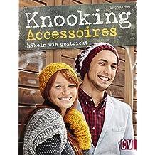 Knooking Accessoires häkeln wie gestrickt