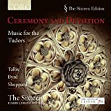 Ceremony & Devotion (Music For The Tudors By Tallis;Byrd & Sheppard)