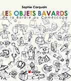 Les objets bavards : De la Barbie au caméscope (Documents) (French Edition)