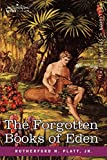 The Forgotten Books of Eden (Cosimo Classics)