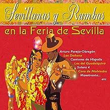 Sevillanas y Rumbas en la Feria de Sevilla
