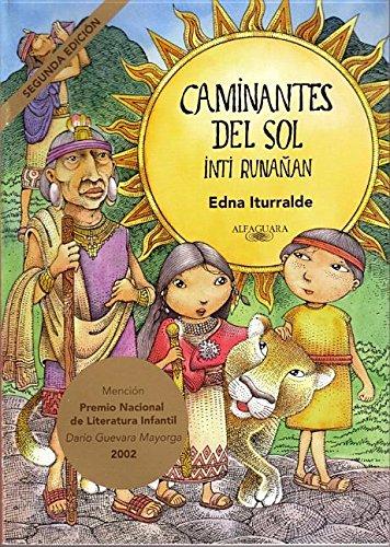 Caminantes del Sol por Edna Iturralde