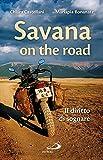 Savana on the road. Il diritto di sognare