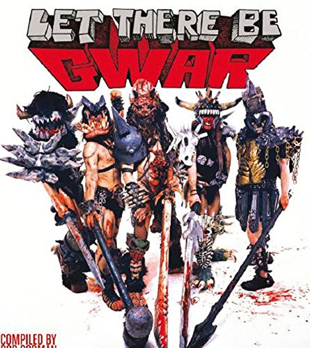 [(Let There be Gwar)] [By (author) Bob Gorman] published on (September, 2015)