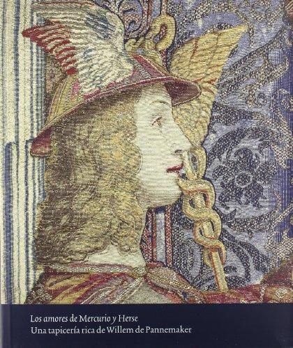 Los amores de Mercurio y Herse. Una tapicería rica de Willem de Pannemaker