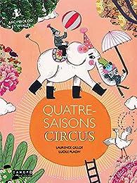 Quatre-saisons circus par Laurence Gillot