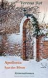 Apollonia: Saat des Bösen von Verena Rot