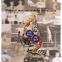 Retour sur un siècle d'histoire : AGV 1909-2009, 100 ans de gym