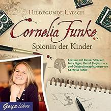 Cornelia Funke: Spionin der Kinder