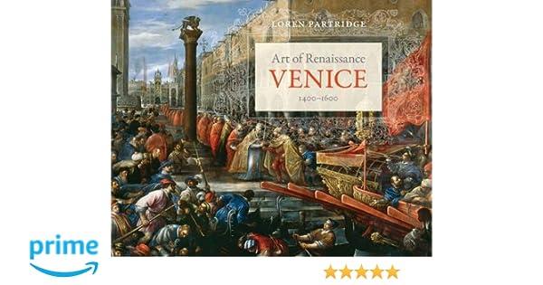1400-1600 Art of Renaissance Venice