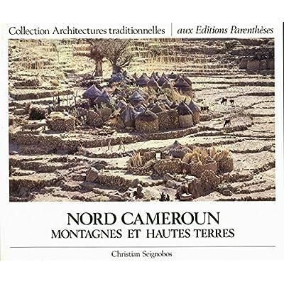 Montagnes et hautes terres du Nord Cameroun