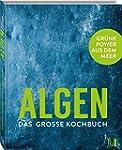 ALGEN - Das große Kochbuch: Grüne Pow...