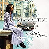 La Vita E' Cosi'...(Mia Martini Best Of)