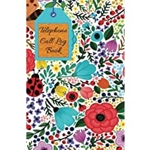 """Telephone Call Log Book: Phone Log Book: Telephone Memo , Journal ,Notebook , Log, Track, Monitor Phone Calls , Voice Mail 6"""" X 9"""" Book Size, 121 Pages"""