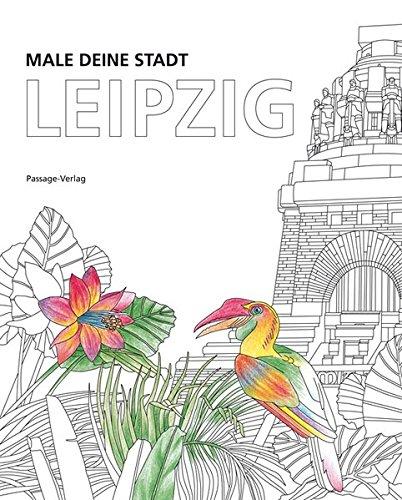 Preisvergleich Produktbild MALE DEINE STADT: Leipzig
