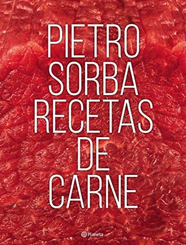 Recetas de carne por Pietro Sorba