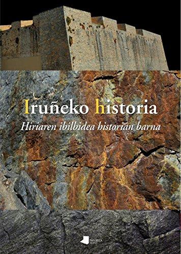 Iruñeko historia: Hiriaren ibilbidea historian barna (Saio eta Testigantza)