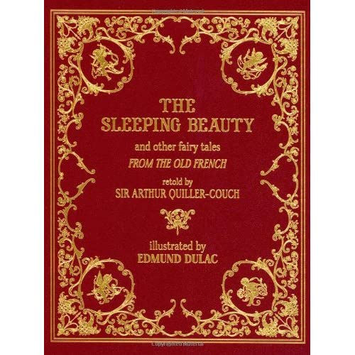 The Sleeping Beauty and Other Fairy Tales (Calla Editions) by Sir Arthur Quiller-Couch (Adapter), Edmund Dulac (Illustrator) (1-Nov-2011) Hardcover