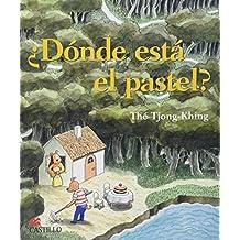 Donde Esta El Pastel/ Where Is the Cake