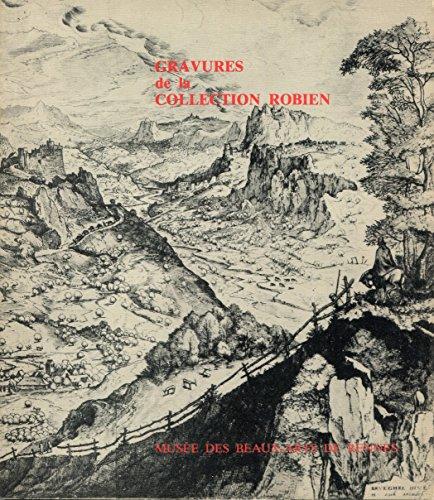 Gravures de la collection Robien : Musée des beaux-arts de Rennes, 18 novembre 1982-14 juin 1983