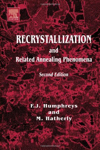 Recrystallization and Related Annealing Phenomena (Pergamon Materials Series) by Anthony Rollett (2004-02-02)