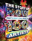 The Story of NOW That's What I Call Music in 100 Artists