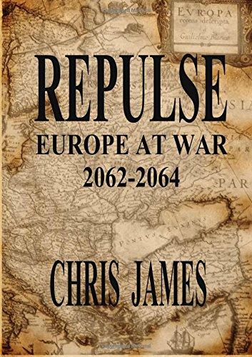 Buchcover: Repulse: Europe at War 2062-2064