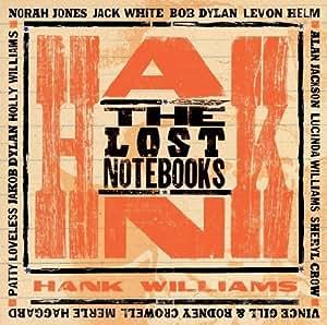 The Lost Notebooks Of Hank Williams [Vinyl LP]