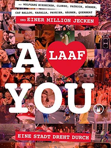 Alaaf You: Eine Stadt dreht durch