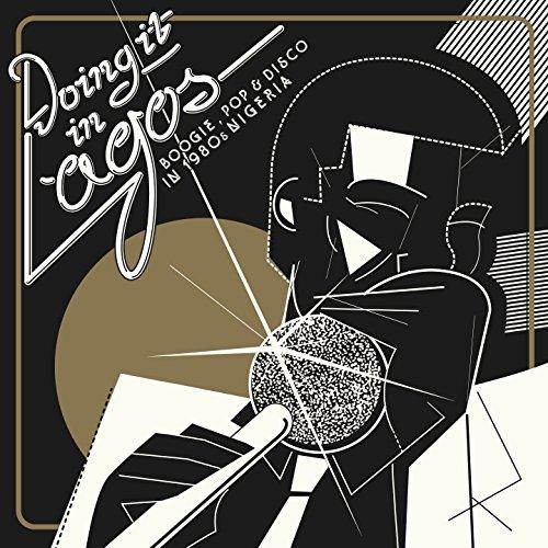 Doing It in Lagos: Boogie, Pop...