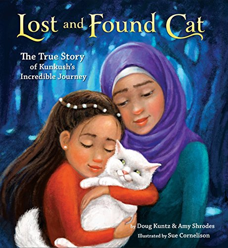 Lost And Found Cat: The True Story of Kunkush's Incredible Journey por Doug Kuntz