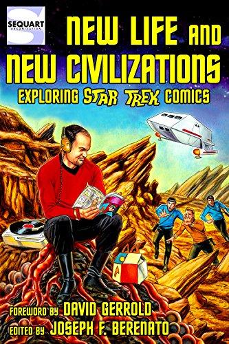 New Life and New Civilizations: Exploring Star Trek Comics (English Edition)
