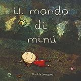 Scarica Libro Il mondo di Minu (PDF,EPUB,MOBI) Online Italiano Gratis