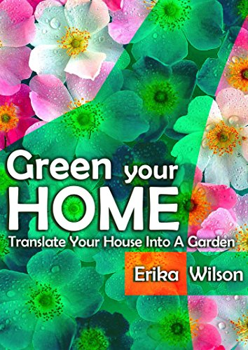 green-your-home-translate-your-home-into-a-garden-indoor-gardening-guide-grow-house-plants-ideas-tip