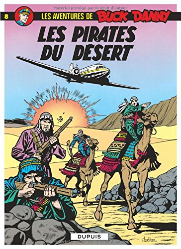 Buck Danny, tome 8 : Buck Danny contre les pirates du désert